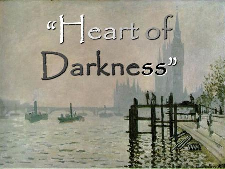 Heart of Darkness. A Tedious Look at Conrads Life, Works, Themes, and Motifs in Heart of Darkness, and Apocalypse Now.