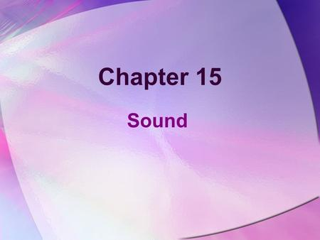 Chapter 15 Sound.