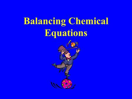 Balancing Chemical Equations. STEP 1 Check all molecular formulas and make sure they are neutral, then count the atoms on both sides of the equation.