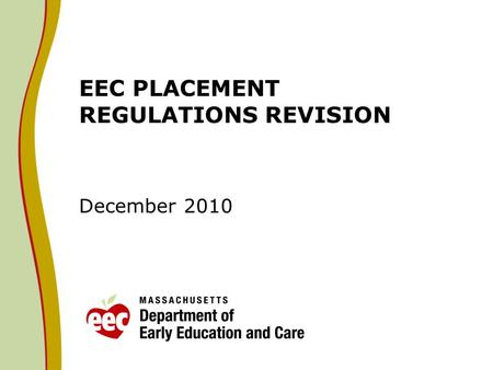 EEC PLACEMENT REGULATIONS REVISION December 2010.
