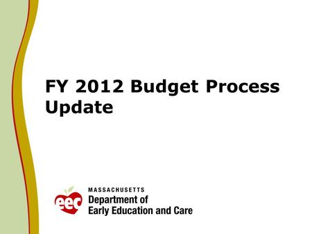 FY 2012 Budget Process Update. Overview: FY 12 Senate Budget On May 26, 2011 the Senate engrossed S.3, the FY2012 budget totaling $30.5B. The Senate has.