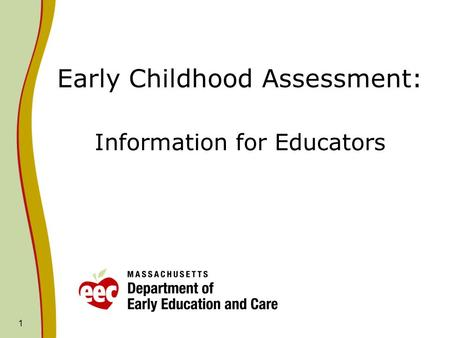 Early Childhood Assessment: Information for Educators
