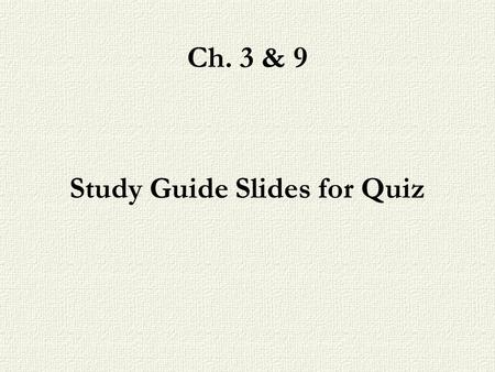 Ch. 3 & 9 Study Guide Slides for Quiz. Ch. 3 Sensation & Perception Sensation –The experience of sensory stimulation Perception –The process of creating.