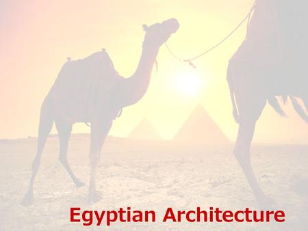 Egyptian Architecture. Architectural Ideas Ancient Egyptians viewed earthly dwellings as temporary They paid little attention to house construction The.