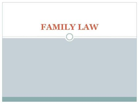FAMILY LAW. CURRENT AFFAIRS POLL RESULTS FAMILY LAW.
