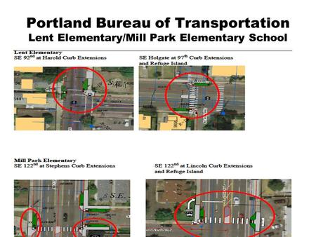 Portland Bureau of Transportation Lent Elementary/Mill Park Elementary School.