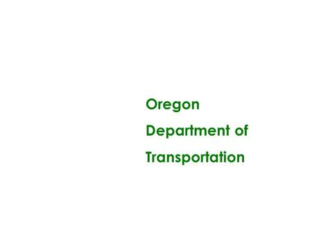 Oregon Department of Transportation.