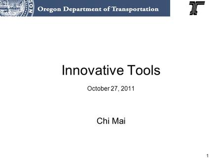 1 Innovative Tools October 27, 2011 Chi Mai. 2 Presentation Overview VISSIM Corridors VISSIM Protocol Hours of Congestion.