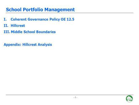 - 0 - School Portfolio Management Attendance Boundary Adjustment Recommendations December 12, 2007.