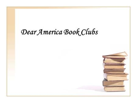 Dear America Book Clubs