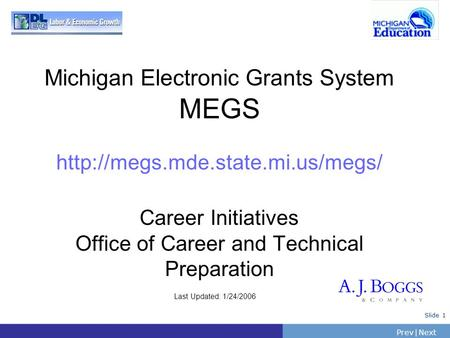 Michigan Electronic Grants System MEGS  mde. state. mi