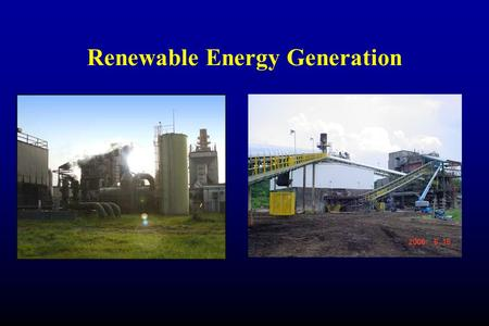 Renewable Energy Generation. About Telogia Power, LLC Designed and constructed by the General Electric Company at a cost of $12,000,000 the 14 megawatt.