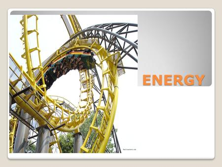 ENERGY What is Energy? Ability to do WORK Measured in Joules (calories or kilocalories)