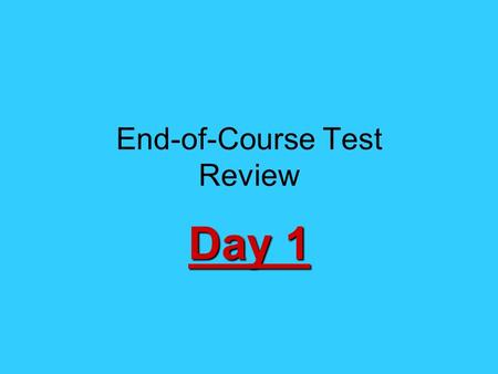 End-of-Course Test Review Day 1. It was written by Thomas Paine in early 1776, it said that continued American loyalty to Britain would be absurd, and.
