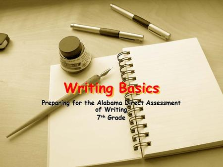Preparing for the Alabama Direct Assessment of Writing 7th Grade