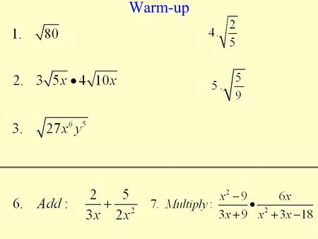 Warm-up. EOCT Practice C a)2a (a + 3) ( a + 5) b)2a (a – 3) (a + 5) c)2a (a + 3) (a – 5) d)2a ( a – 3) (a – 5) Which expression is equivalent to 2a 3.