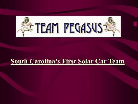 South Carolinas First Solar Car Team Energy Energy is one of the most fundamental parts of our universe. We use energy to do work. Energy lights our.
