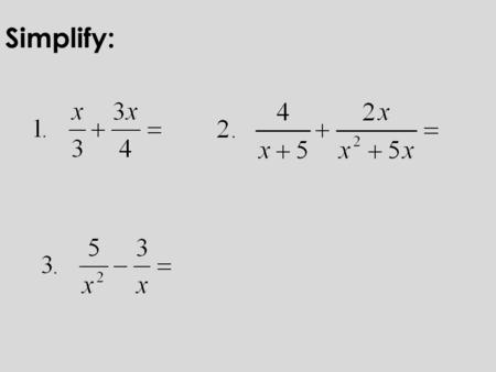 Simplify:. Square Roots and Simplifying Radicals.