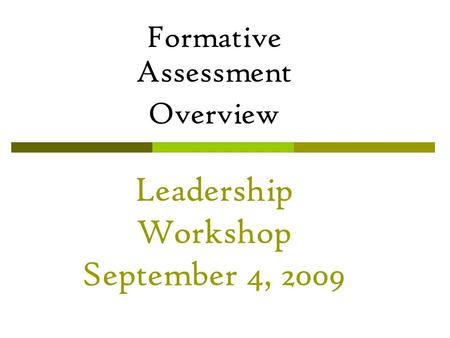 Leadership Workshop September 4, 2009