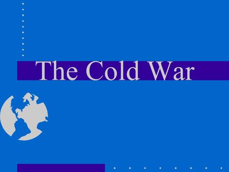 The Cold War. TO INCREASE MILITARY DEFENSE NATO & THE WARSAW PACT=