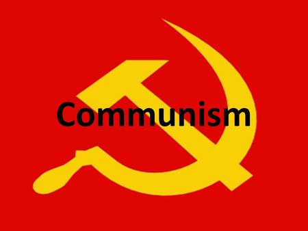 Communism. Definition of Communism A political or economic system in which the major resources and means of production are owned by the community rather.
