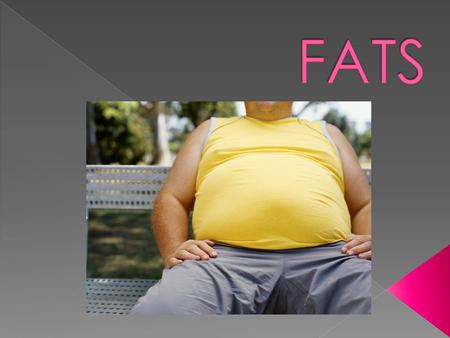 Fat: A soft greasy substance occurring in organic tissue which supplies concentrated energy to the body.