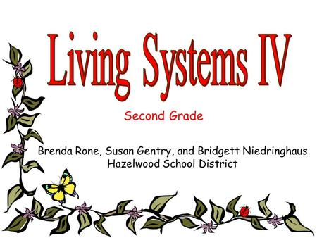 Living Systems IV Second Grade