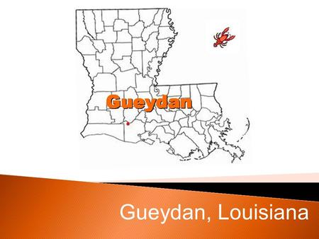 Gueydan, Louisiana. Gueydan, Louisiana is a peaceful little town in Vermilion Parish. Gueydan, Louisiana Gueydan began in 1898, and was incorporated in.