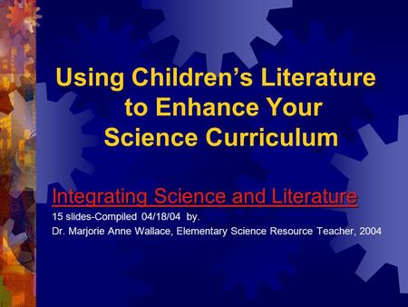 Using Children's Literature to Enhance Your Science Curriculum