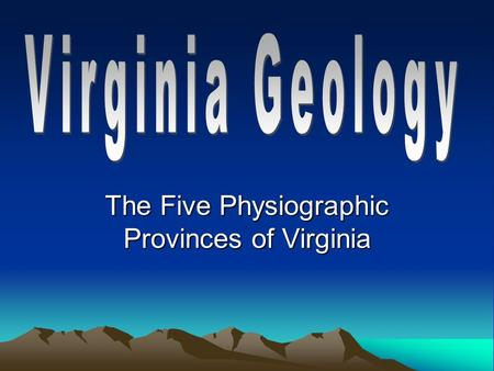 The Five Physiographic Provinces of Virginia