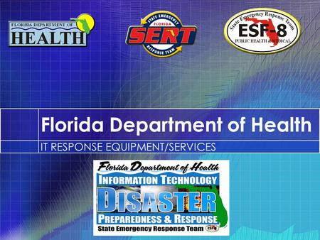 Florida Department of Health IT RESPONSE EQUIPMENT/SERVICES.