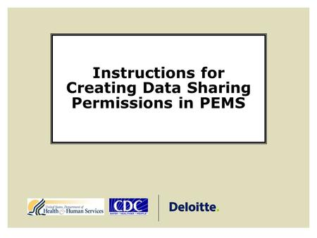 Instructions for Creating Data Sharing Permissions in PEMS.
