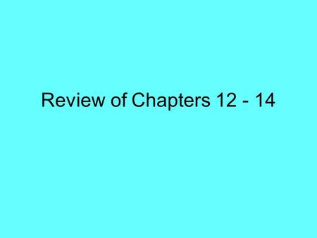 Review of Chapters 12 - 14. Question: What is the quotient? 48 / 6 = ____.