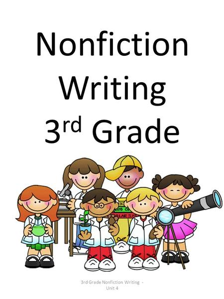 Nonfiction Writing 3rd Grade