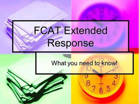 FCAT Extended Response What you need to know!. IMPORTANT TO REMEMBER!!!!! FCAT Extended Response questions will include a 14 space box in which you can.