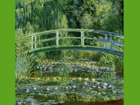 The Water Lilly Pond By Claude Monet. Reflection of The Water Lily Pond I can see a picture of Claude Monet going to paint his famous painting, the.