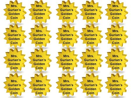 Mrs. Gurians Golden Coin Mrs. Gurians Golden Coin Mrs. Gurians Golden Coin Mrs. Gurians Golden Coin Mrs. Gurians Golden Coin Mrs. Gurians Golden Coin Mrs.