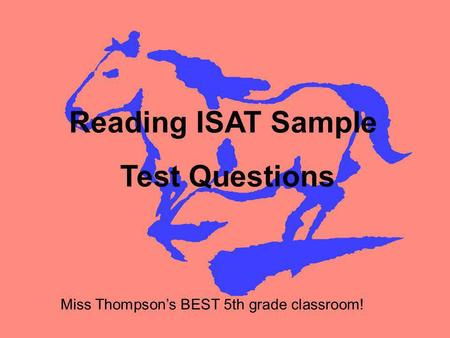 Reading ISAT Sample Test Questions Miss Thompsons BEST 5th grade classroom!