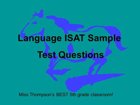 Language ISAT Sample Test Questions Miss Thompsons BEST 5th grade classroom!