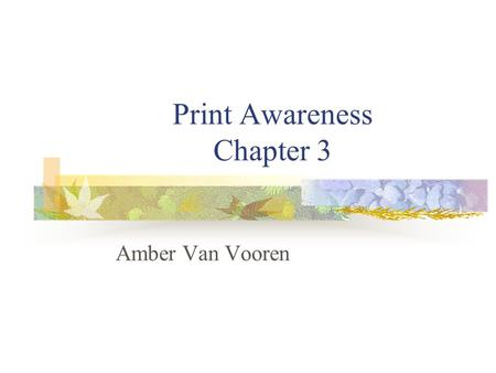 Print Awareness Chapter 3