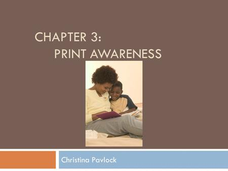 Chapter 3: Print Awareness