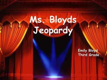 Ms. Bloyds Jeopardy Emily Bloyd Third Grade Communities 300 400 500 100 200 300 400 500 100 200 300 400 500 100 200 300 400 500 100 200 100 Bordering.