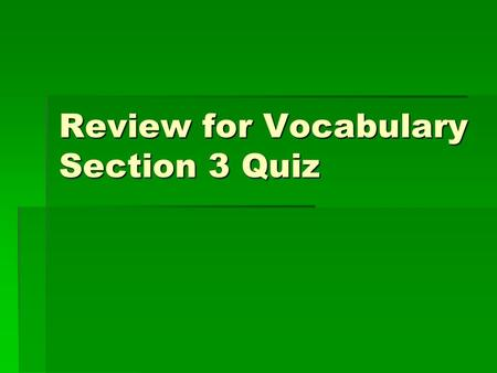 Review for Vocabulary Section 3 Quiz. What is the amount of data that can be sent in a certain amount of time? What is the amount of data that can be.