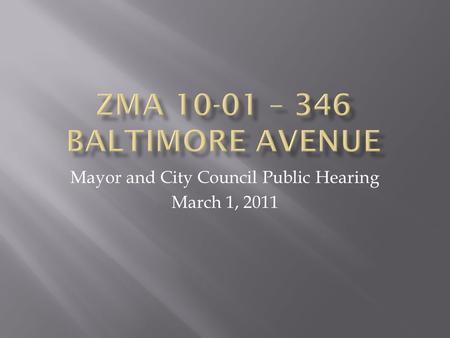 Mayor and City Council Public Hearing March 1, 2011.