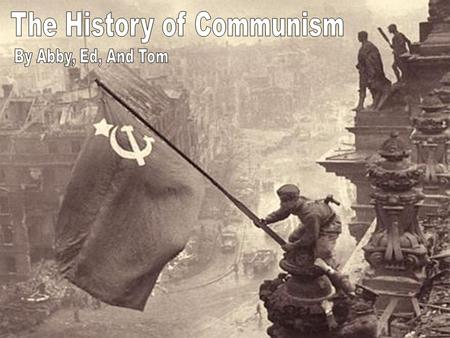 The History of Communism
