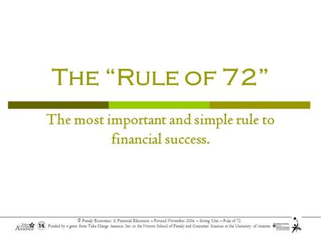 "The ""Rule of 72"" Lesson Objectives: Understand compounding interest"