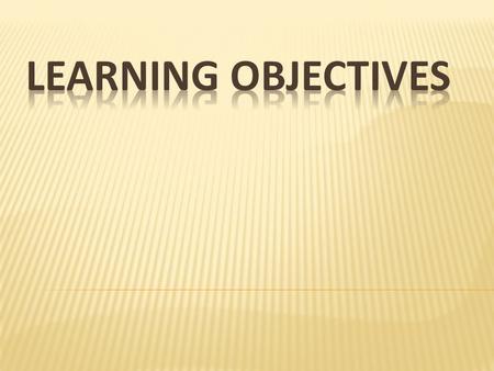 Changing focus to the student Using academic vocabulary Developing the learning objective.