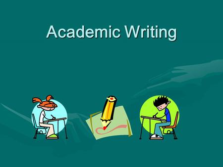 Academic Writing.