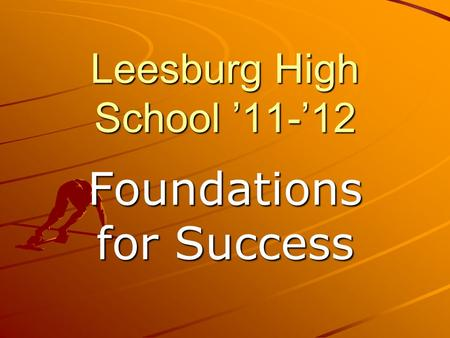 Leesburg High School 11-12 Foundations for Success.