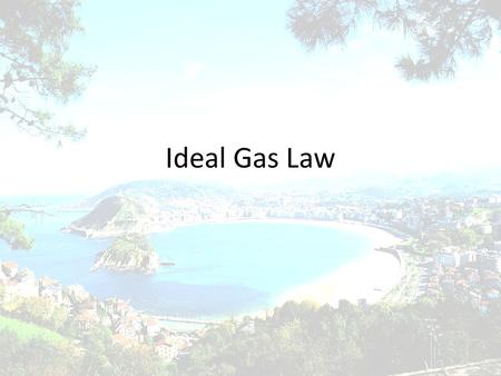 Ideal Gas Law. Ideal vs. Real Gases Ideal gases obey every law perfectly – They have fully elastic collisions – They lose no energy as they move and collide.